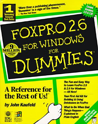FoxPro 2.6 for Windows for Dummies 9781568841878