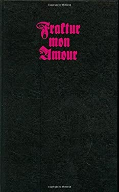 Fraktur Mon Amour [With CDROM] 9781568988016