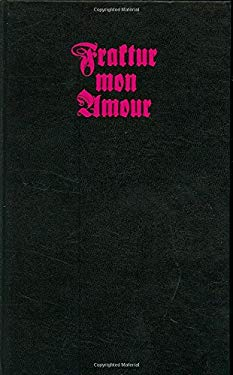 Fraktur Mon Amour [With CDROM]