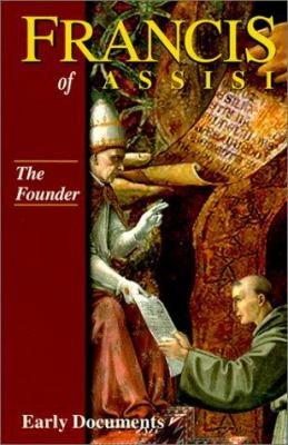 Francis of Assisi: The Founder: Early Documents, Vol. 2 9781565481121
