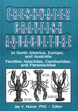 Freshwater Crayfish Aquaculture in North America, Europe, and Australia 9781560220398