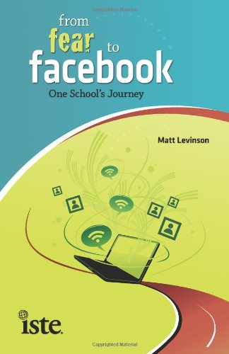 From Fear to Facebook: One School's Journey 9781564842701