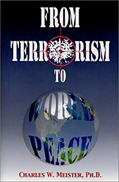 From Terrorism to World Peace 9781561841684