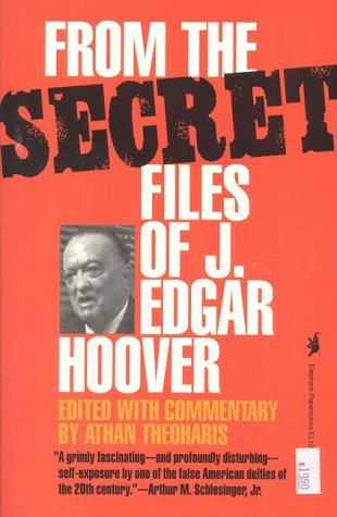 From the Secret Files of J. Edgar Hoover 9781566630177