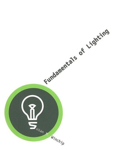 Fundamentals of Lighting 9781563675287