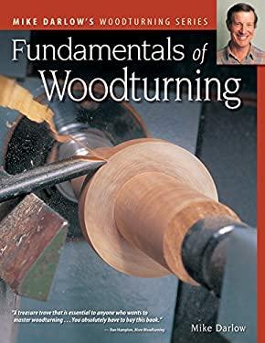 Fundamentals of Woodturning 9781565233553