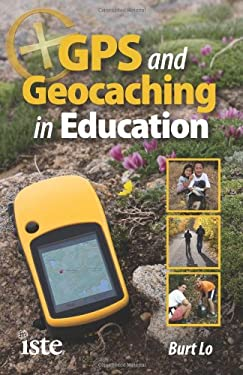 GPS and Geocaching in Education 9781564842756