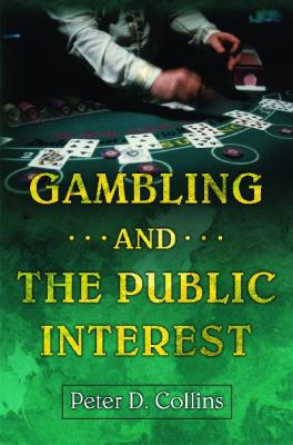 Gambling and the Public Interest 9781567205855