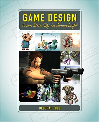 Game Design: From Blue Sky to Green Light 9781568813189