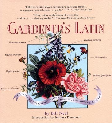 Gardener's Latin: A Lexicon 9781565123847