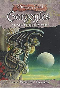 Gargoyles: From the Archives of the Grey School of Wizardry 9781564149114