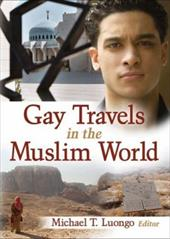 Gay Travels in the Muslim World 6932575