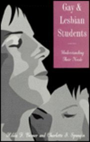 Gay and Lesbian Students: Understanding Their Needs 9781560323389