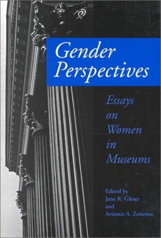 Gender Perspectives: Essays on Women in Museums 9781560983255