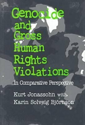 Genocide and Gross Human Rights Violations 9781560003144
