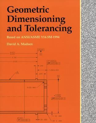 Geometric Dimensioning and Tolerancing 9781566379779