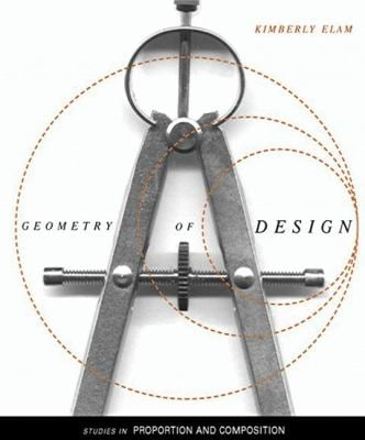 Geometry of Design: Studies in Proportion and Composition 9781568982496
