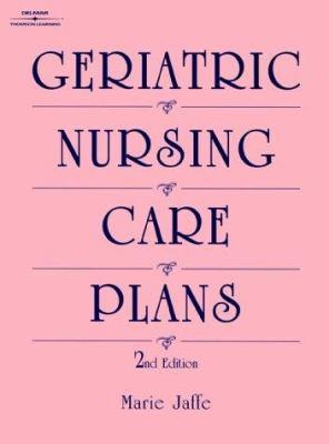 Geriatric Nursing Care Plans 9781569300527