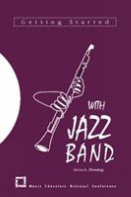 Getting Started with Jazz Band 9781565450356