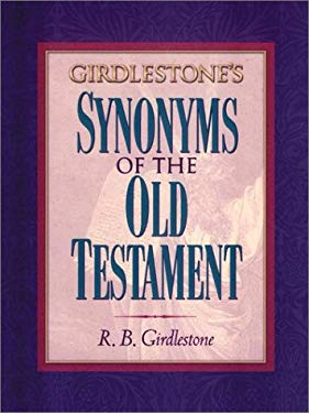 Girdlestone's Synonyms of the Old Testament 9781565635586