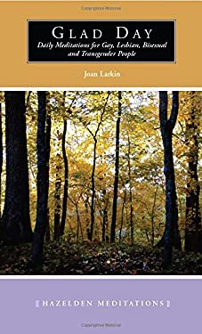 Glad Day Daily Affirmations: Daily Meditations for Gay, Lesbian, Bisexual, and Transgender People 9781568381893