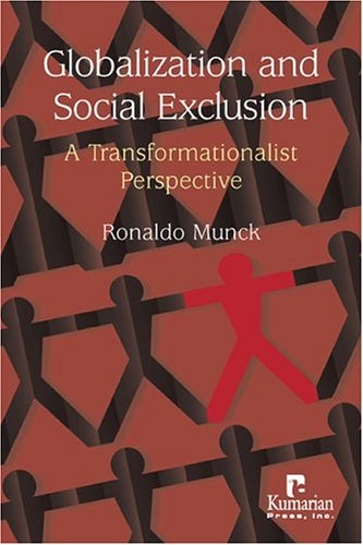 Globalization and Social Exclusion: A Transformationalist Perspective 9781565491922
