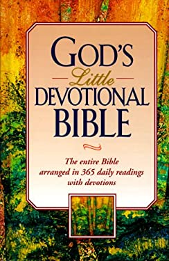God's Little Devotional Bible: The Entire Bible Arranged in 365 Daily Readings with Devotions 9781562920708