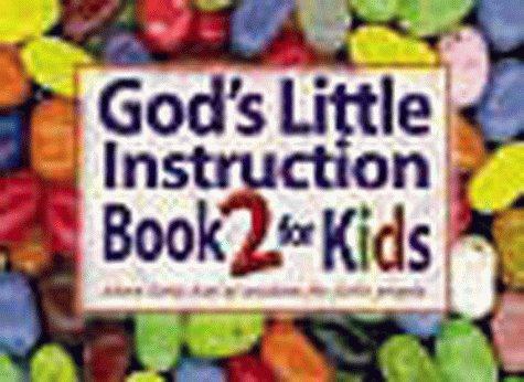 God's Little Instruction Book for Kids, Book II: More Little Bits of Wisdom Foe Little People 9781562925024