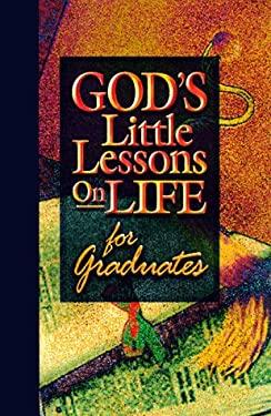 God's Little Lessons for Graduates 9781562926175