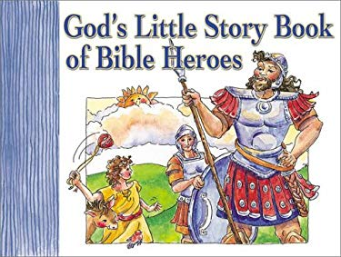 God's Little Story Book of Bible Heroes 9781562920005