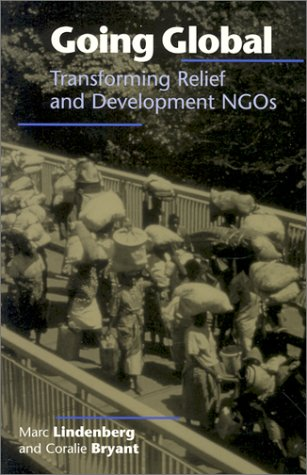 Going Global: Transforming Relief and Development Ngos 9781565491359