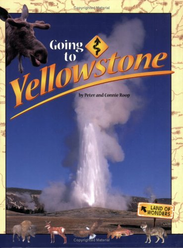 Going to Yellowstone 9781560373612
