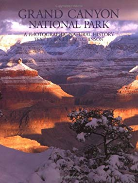 Grand Canyon National Park: A Photographic Natural History 9781563136115