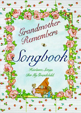Grandmother Remembers Songbook 9781563053160