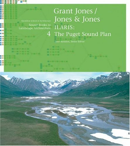 Grant Jones/Jones & Jones: ILARIS: The Puget Sound Plan 9781568986043
