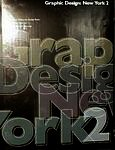 Graphic Design: New York 2 9781564962973