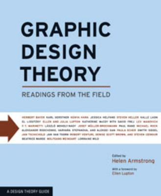 Graphic Design Theory: Readings from the Field 9781568987729