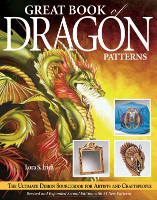 Great Book of Dragon Patterns 9781565232310