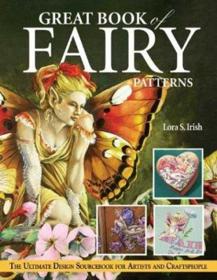 Great Book of Fairy Patterns: The Ultimate Design Sourcebook for Artists and Craftspeople 9781565232259