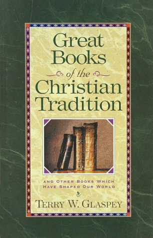 Great Books of the Christian Tradition 9781565073562