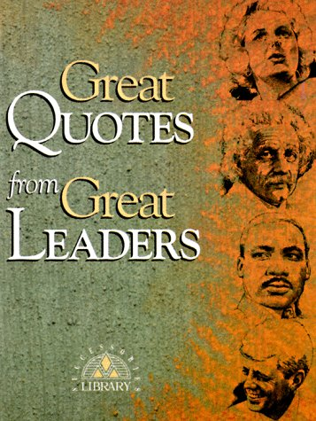 Great Quotes from Great Leaders 9781564142863