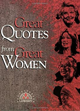 Great Quotes from Great Women 9781564142887