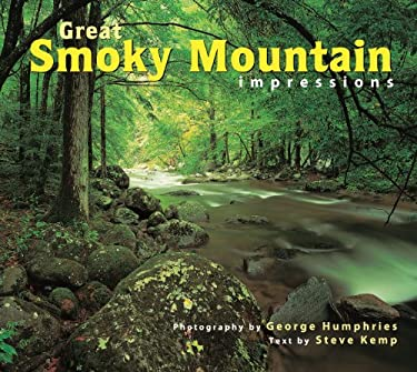 Great Smoky Mountain National Park Impressions 9781560372066