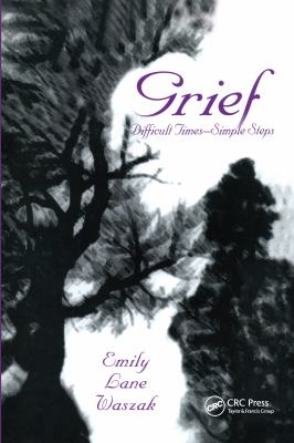 Grief: Difficult Times - Simple Steps 9781560326571