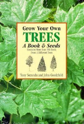 Grow Your Own Trees: A Book and Seeds 9781569248478