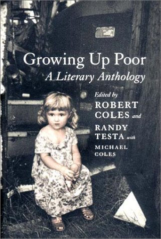 Growing Up Poor: A Literary Anthology 9781565846234