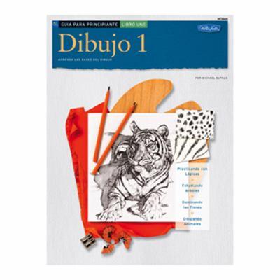 Dibujo 1 Guia Para Principiante, Libro Uno: Aprenda las Bases del Dibujo 9781560106838