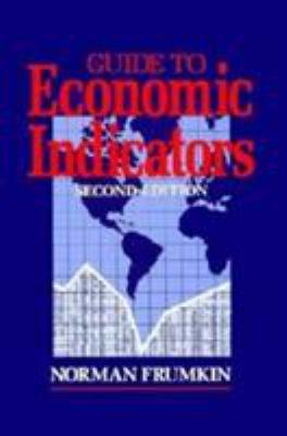 Guide to Economic Indicators 9781563242441
