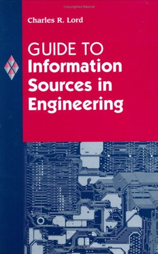 Guide to Information Sources in Engineering 9781563086991