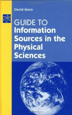 Guide to Information Sources in the Physical Sciences 9781563087516